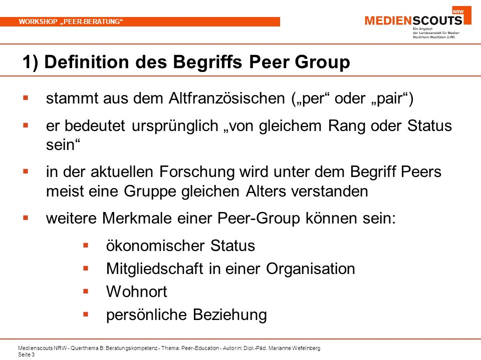 1) Definition des Begriffs Peer Group