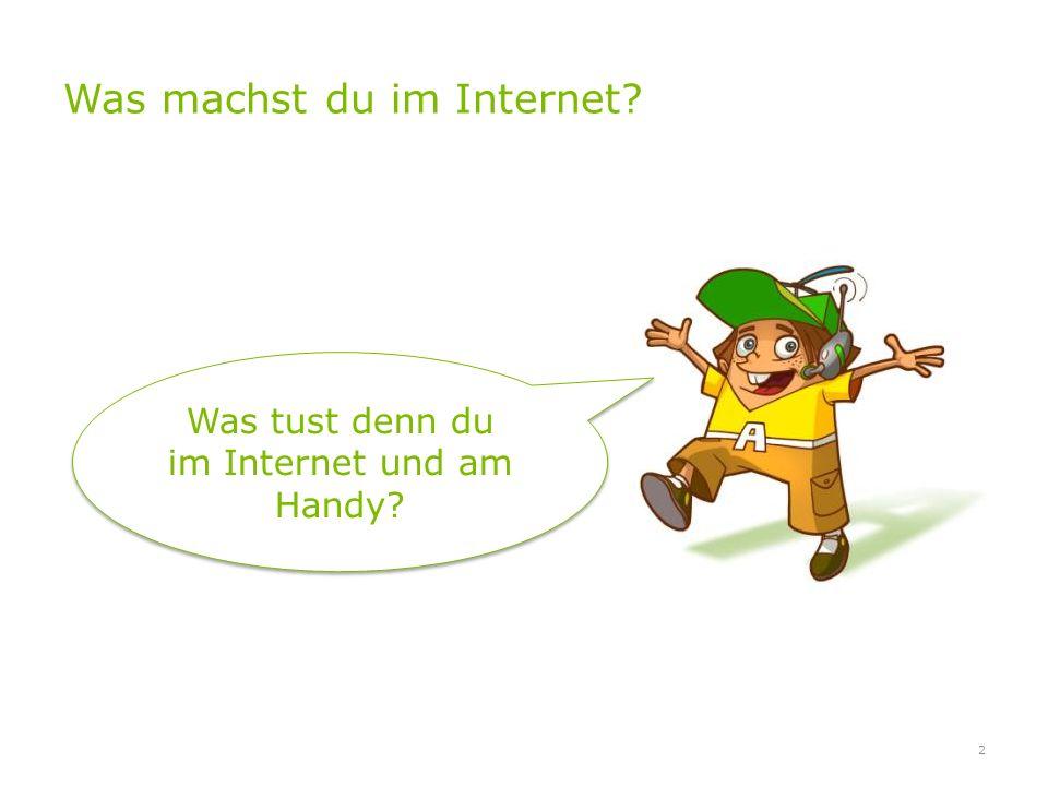 Was machst du im Internet