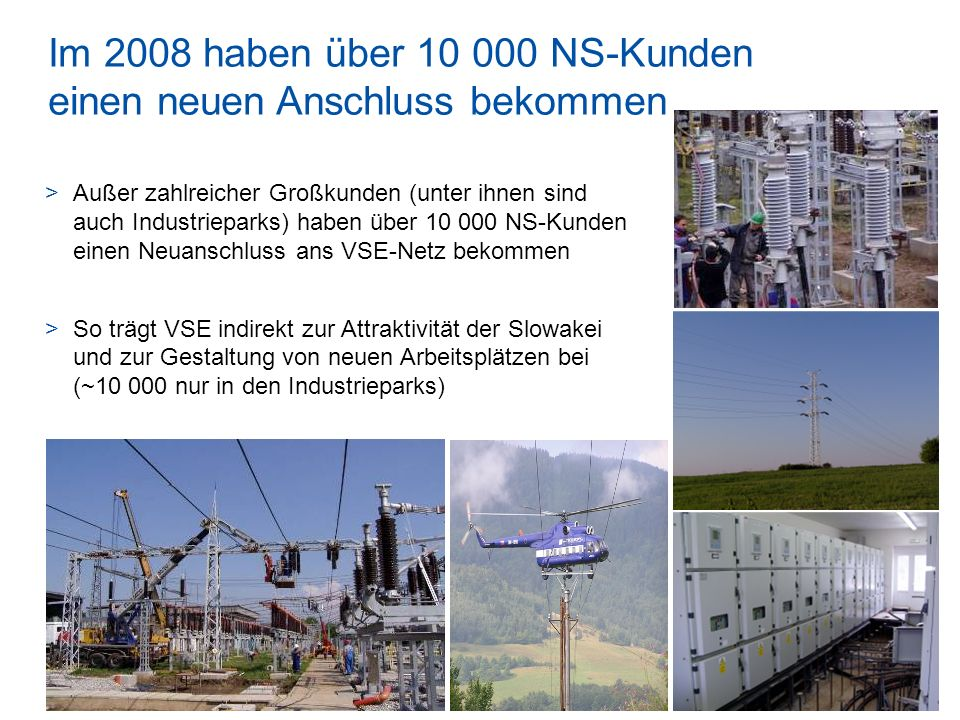 Im 2008 haben über 10 000 NS-Kunden einen neuen Anschluss bekommen