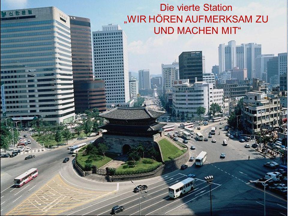 """Die vierte Station """"WIR HÖREN AUFMERKSAM ZU UND MACHEN MIT"""