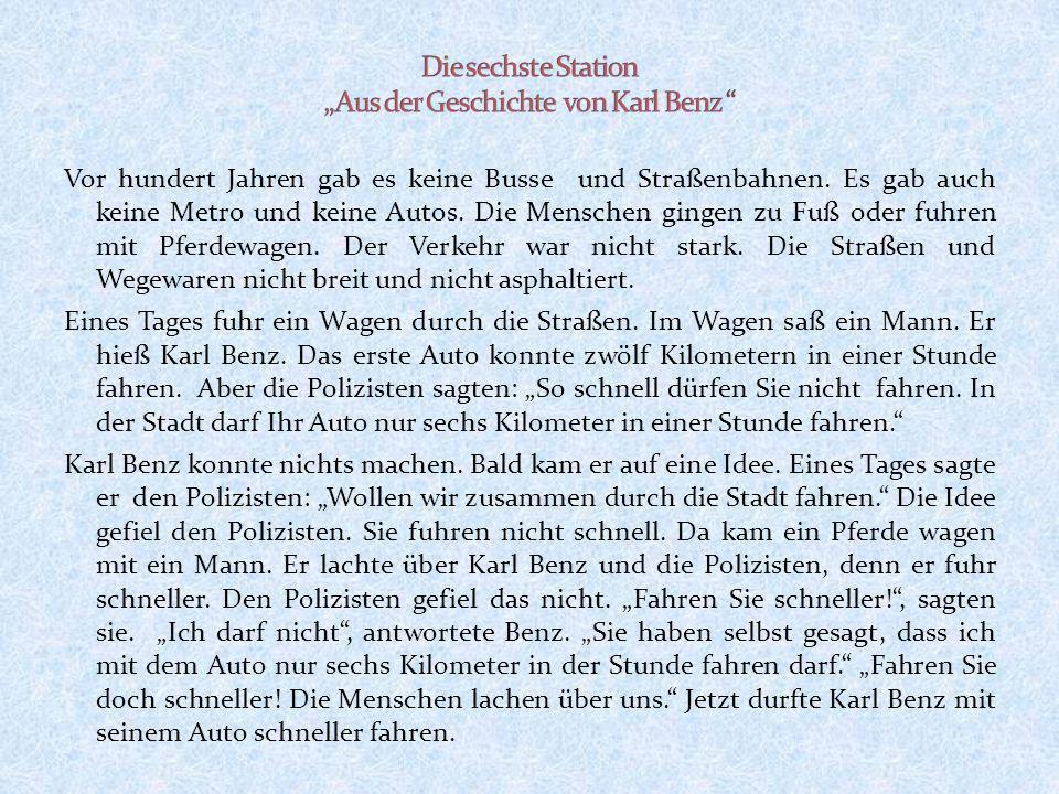 """Die sechste Station """"Aus der Geschichte von Karl Benz"""