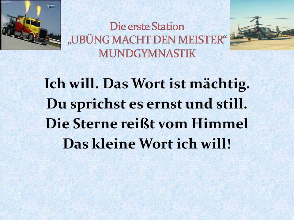 "Die erste Station ""UBÜNG MACHT DEN MEISTER MUNDGYMNASTIK"