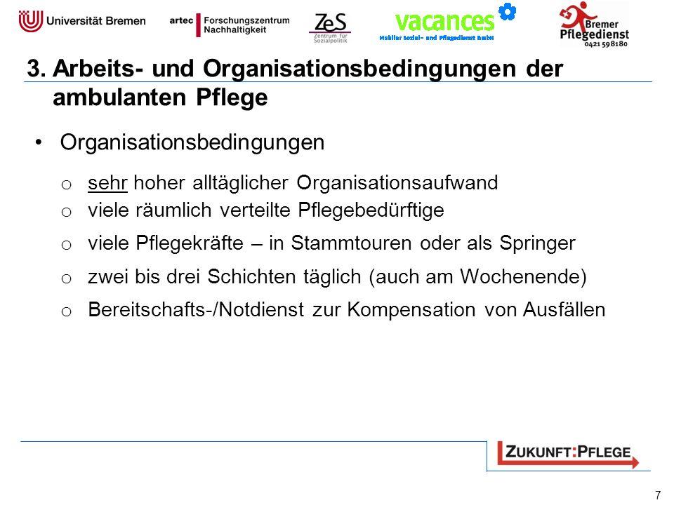 3. Arbeits- und Organisationsbedingungen der ambulanten Pflege