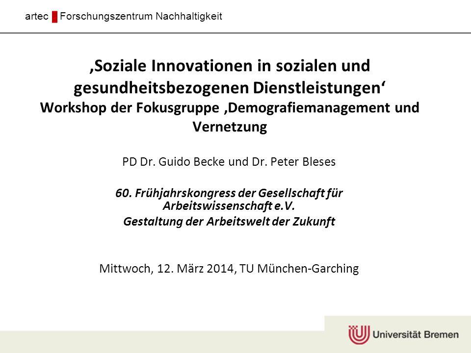 ,Soziale Innovationen in sozialen und gesundheitsbezogenen Dienstleistungen' Workshop der Fokusgruppe ,Demografiemanagement und Vernetzung