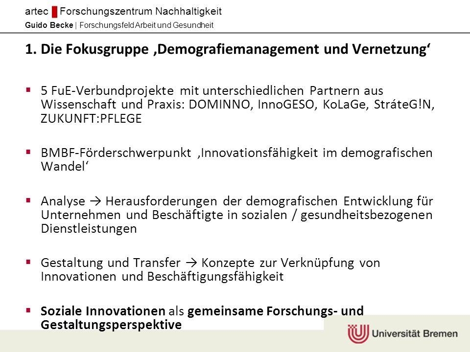 1. Die Fokusgruppe ,Demografiemanagement und Vernetzung'
