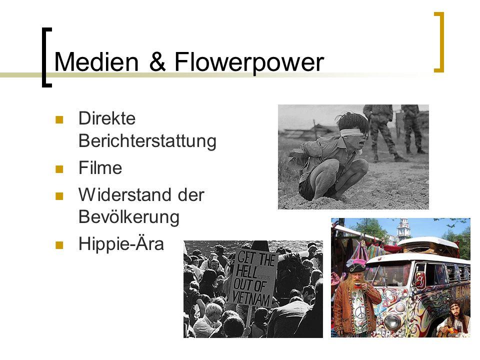 Medien & Flowerpower Direkte Berichterstattung Filme