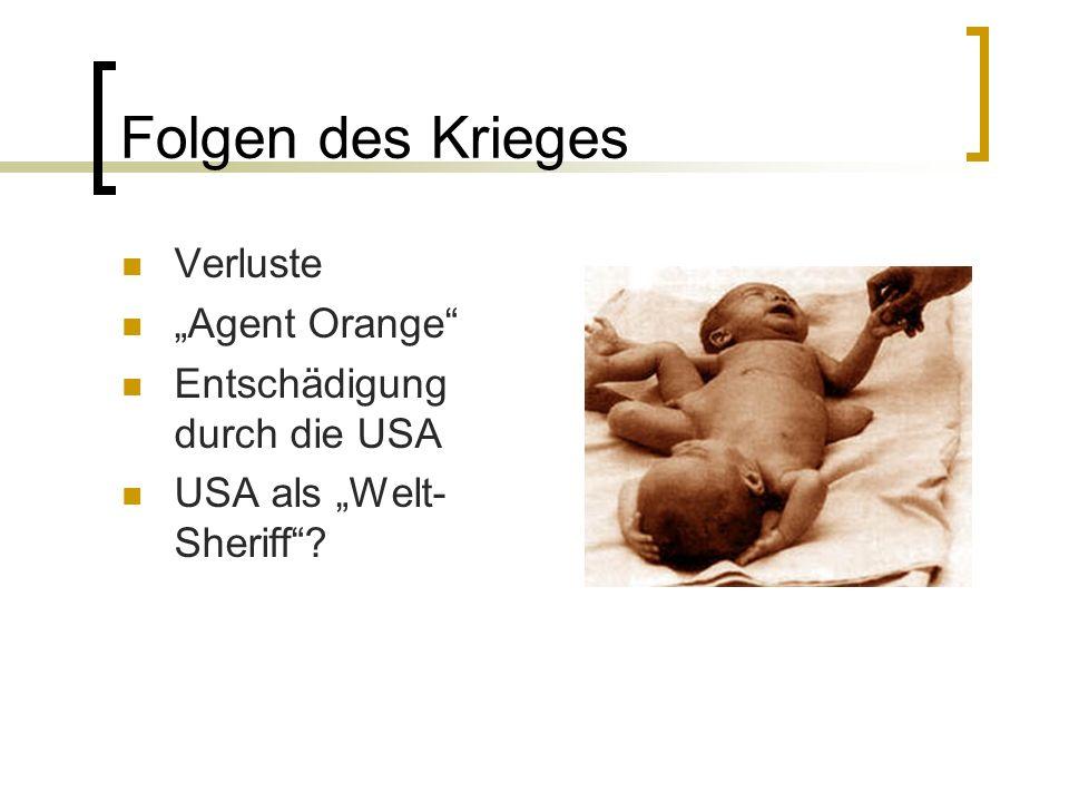"""Folgen des Krieges Verluste """"Agent Orange Entschädigung durch die USA"""