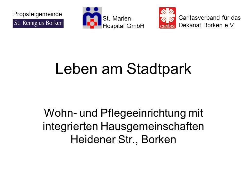 Leben am Stadtpark Wohn- und Pflegeeinrichtung mit integrierten Hausgemeinschaften Heidener Str., Borken.