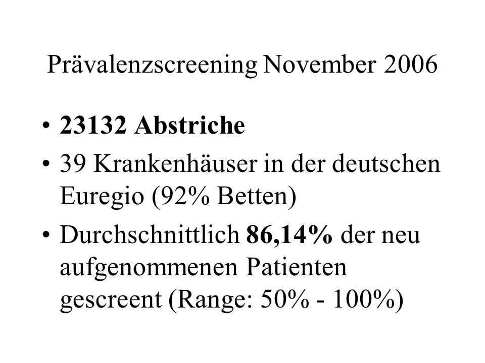 Prävalenzscreening November 2006