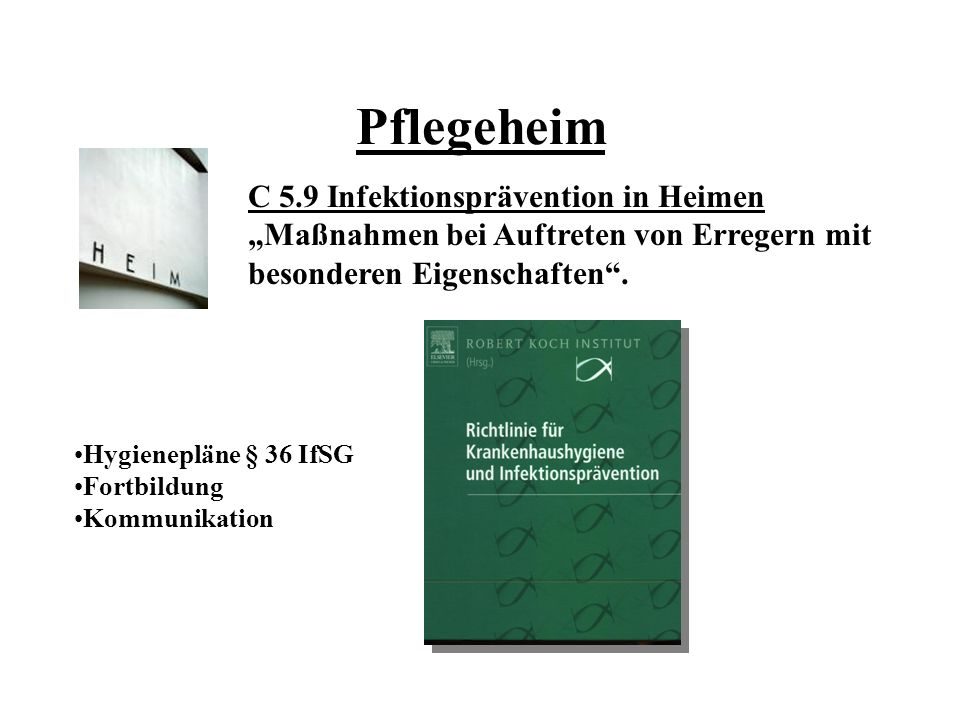 Pflegeheim C 5.9 Infektionsprävention in Heimen