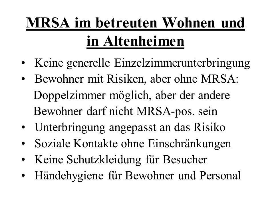 MRSA im betreuten Wohnen und in Altenheimen