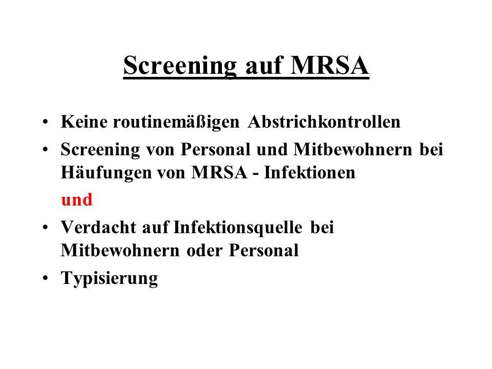 Screening auf MRSA Keine routinemäßigen Abstrichkontrollen