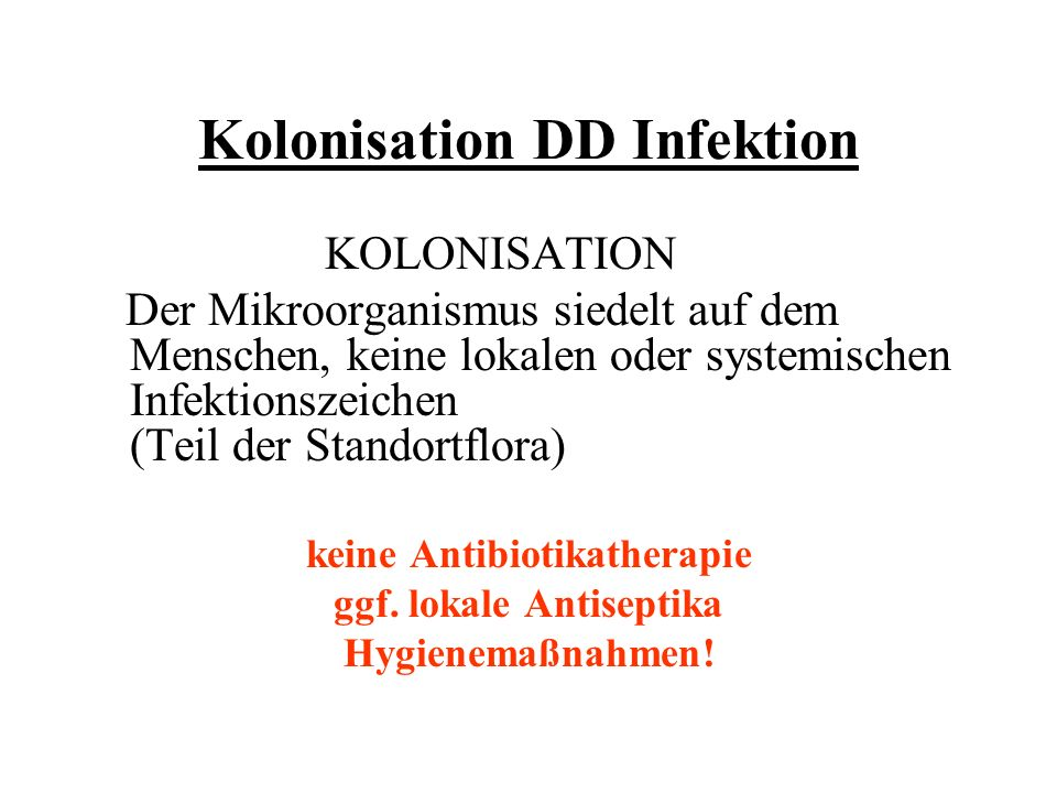 Kolonisation DD Infektion