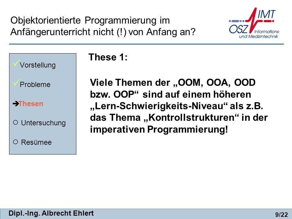 Objektorientierte Programmierung im Anfängerunterricht nicht (
