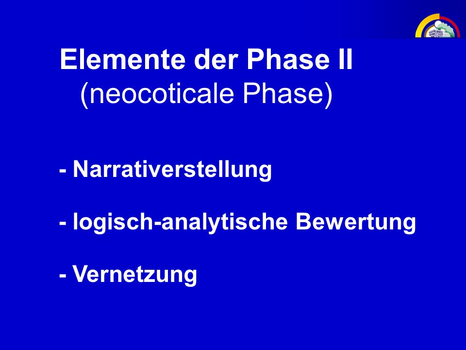 Elemente der Phase II (neocoticale Phase) - Narrativerstellung