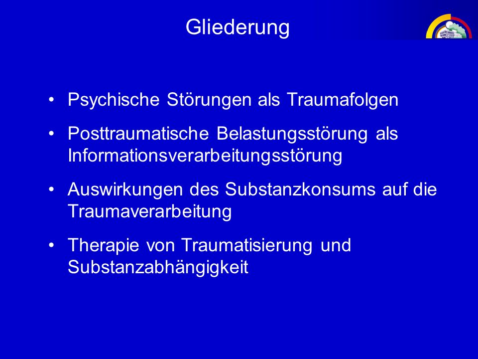 Gliederung Psychische Störungen als Traumafolgen