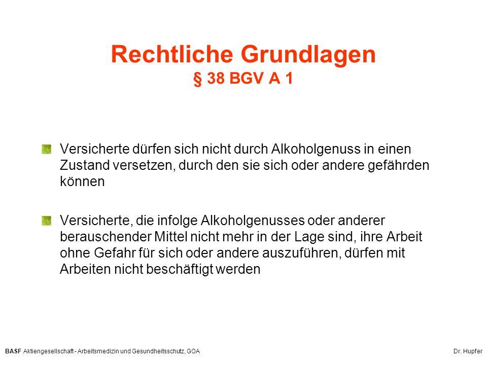 Rechtliche Grundlagen § 38 BGV A 1