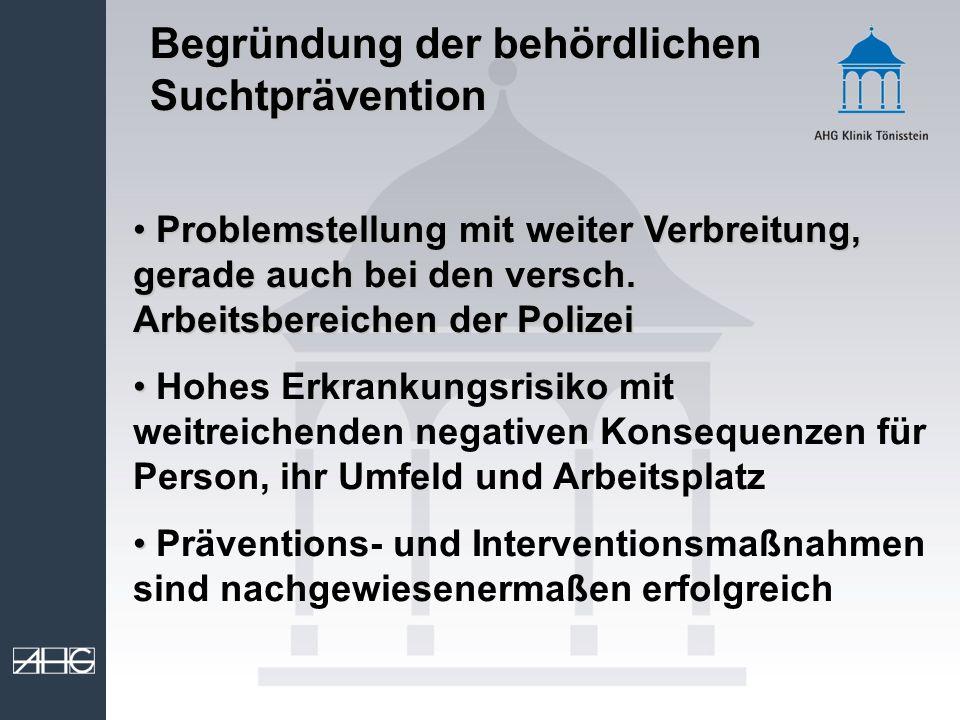 Begründung der behördlichen Suchtprävention
