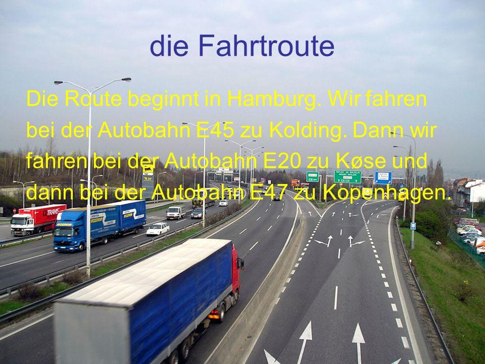 die Fahrtroute Die Route beginnt in Hamburg. Wir fahren