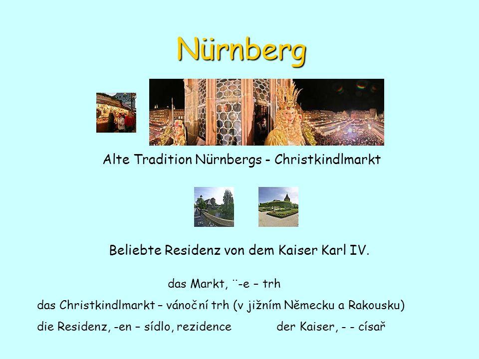 Nürnberg Alte Tradition Nürnbergs - Christkindlmarkt