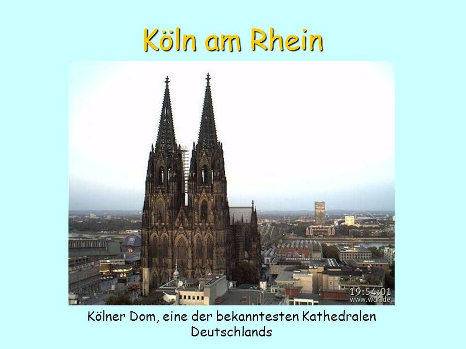 Kölner Dom, eine der bekanntesten Kathedralen Deutschlands