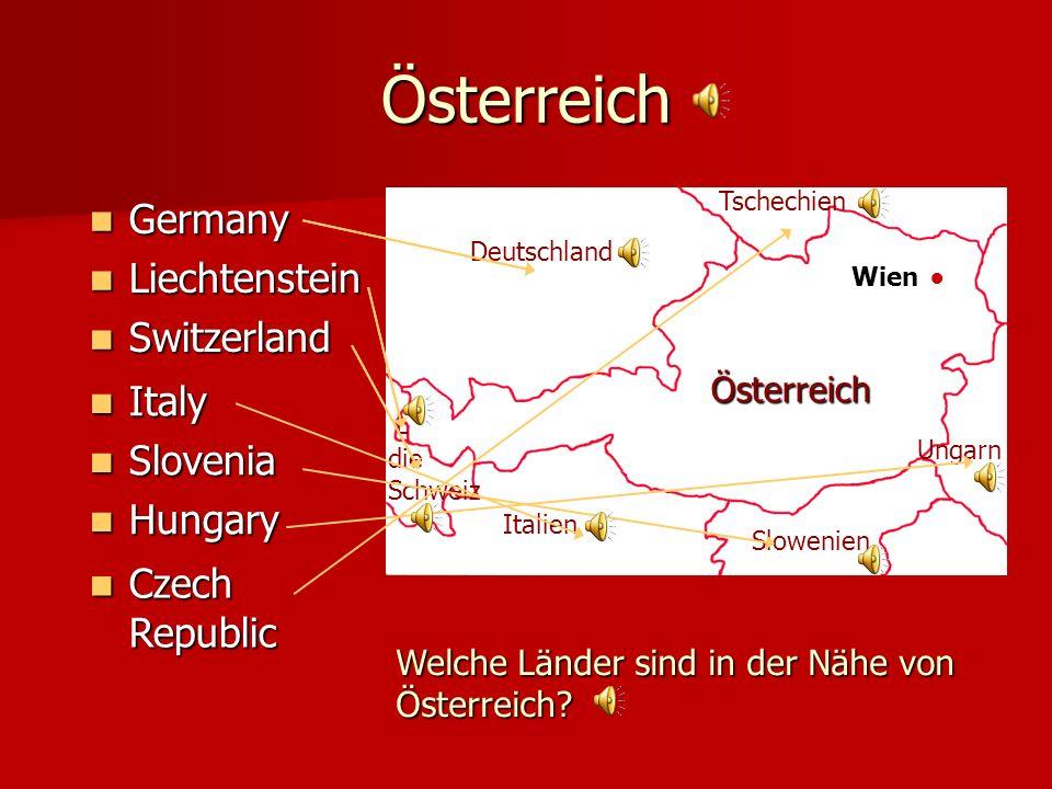 Österreich Germany Liechtenstein Switzerland Italy Slovenia Hungary