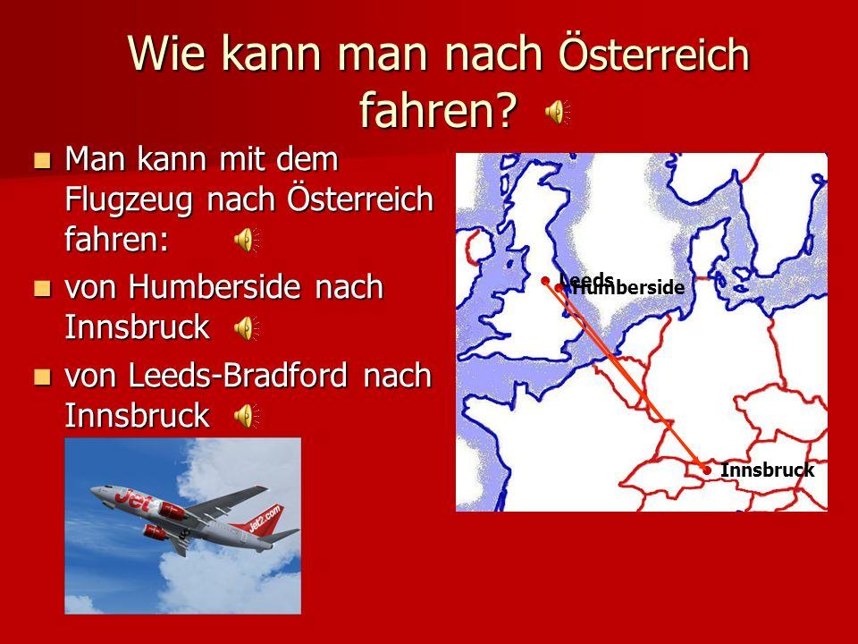 Wie kann man nach Österreich fahren