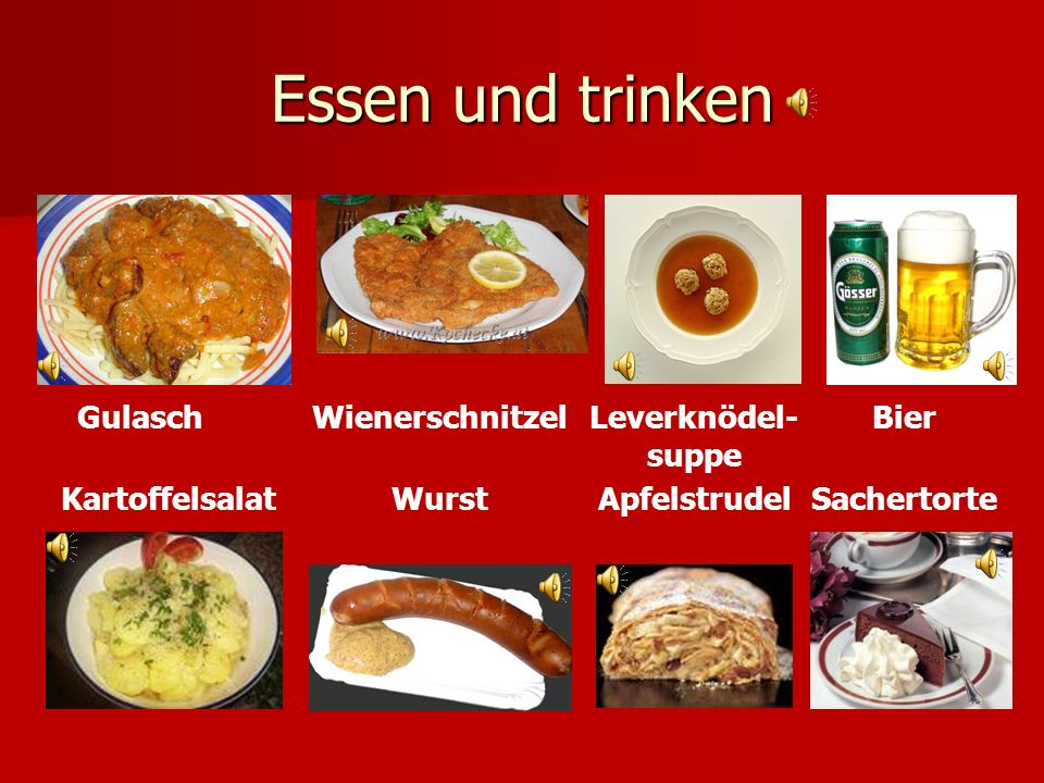 Essen und trinken Gulasch Wienerschnitzel Leverknödel-suppe Bier