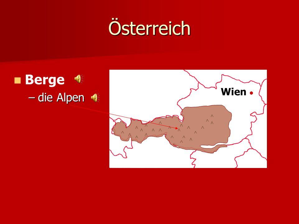 Österreich Berge die Alpen Wien ●