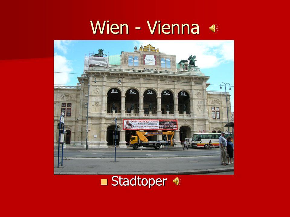 Wien - Vienna State Opera House Stadtoper