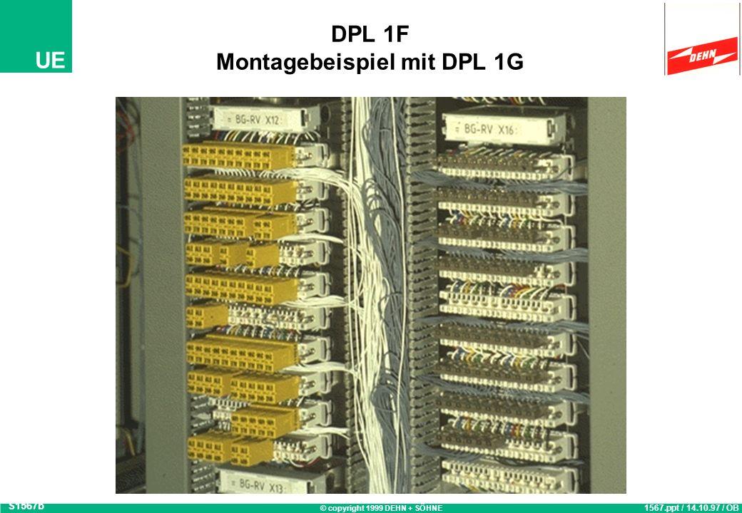 DPL 1F Montagebeispiel mit DPL 1G