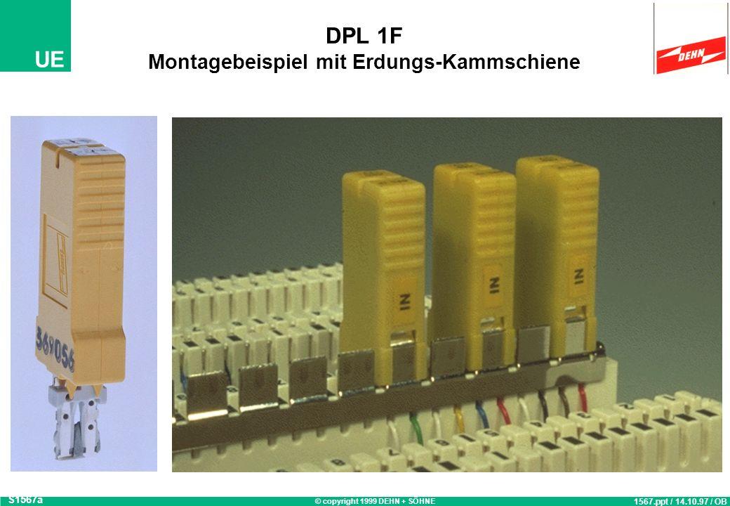 DPL 1F Montagebeispiel mit Erdungs-Kammschiene
