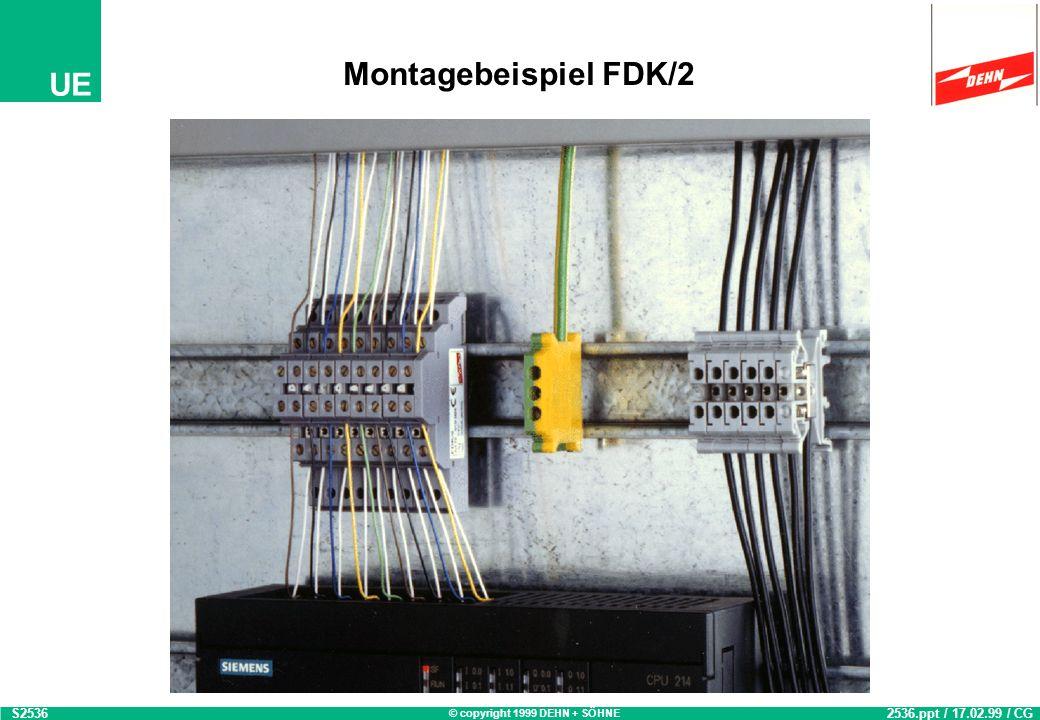 Montagebeispiel FDK/2 S2536 2536.ppt / 17.02.99 / CG