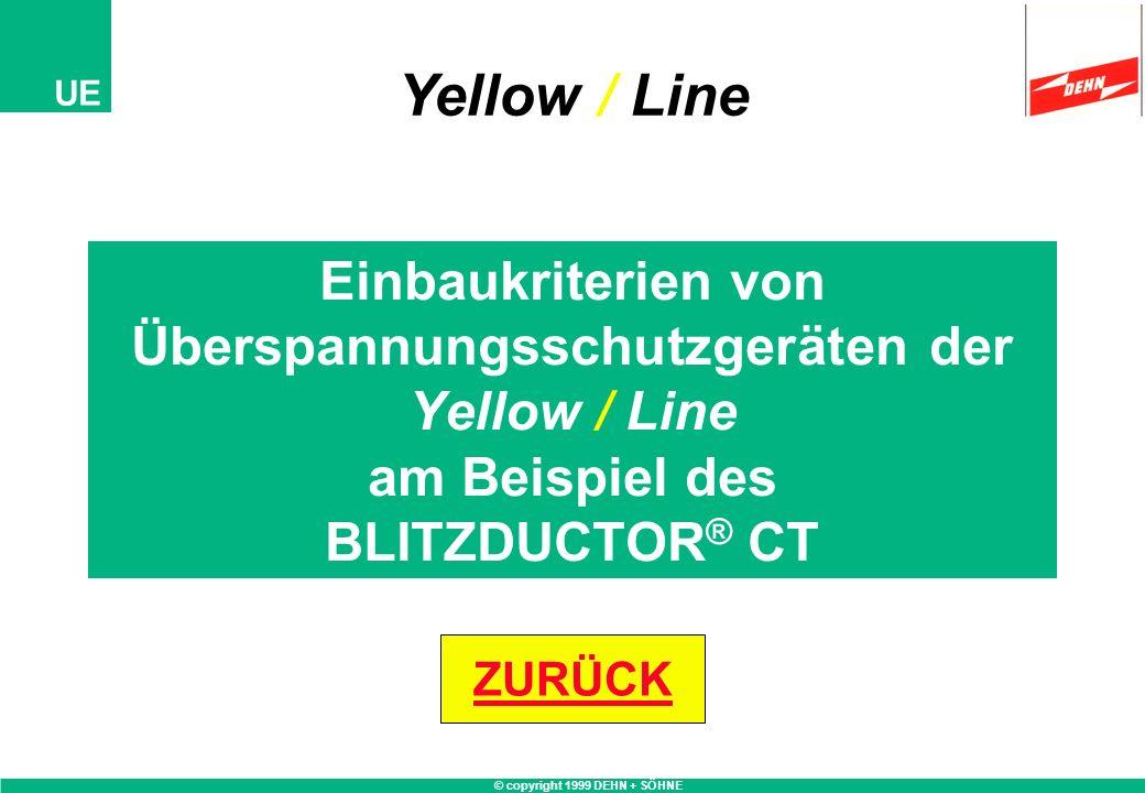 Yellow / Line Einbaukriterien von Überspannungsschutzgeräten der Yellow / Line am Beispiel des BLITZDUCTOR® CT.