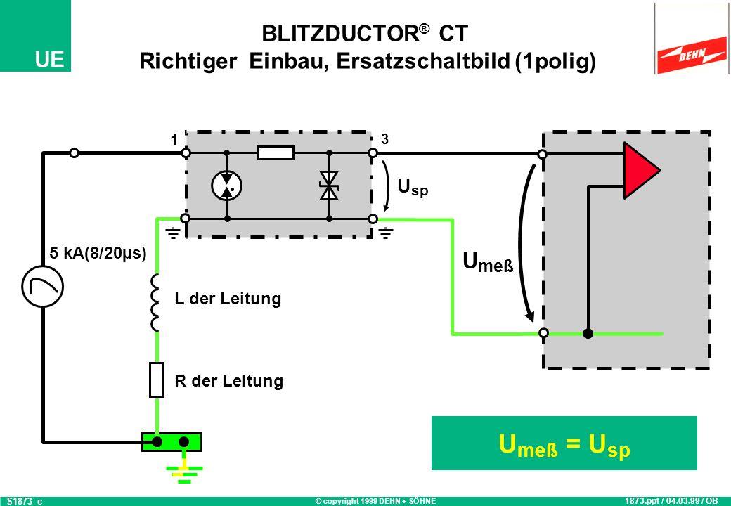 BLITZDUCTOR® CT Richtiger Einbau, Ersatzschaltbild (1polig)