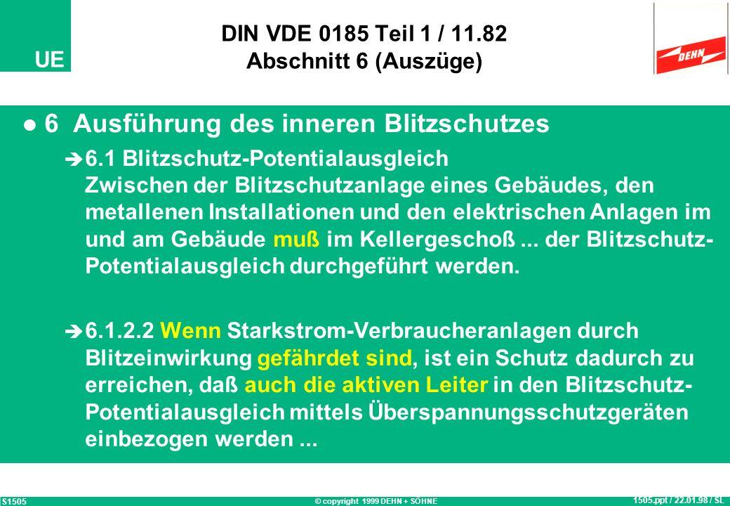 DIN VDE 0185 Teil 1 / 11.82 Abschnitt 6 (Auszüge)