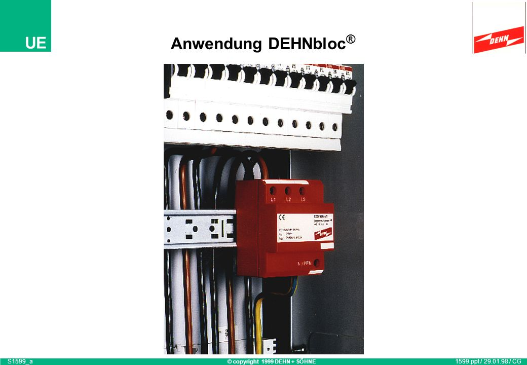 Anwendung DEHNbloc® S1599_a 1599.ppt / 29.01.98 / CG