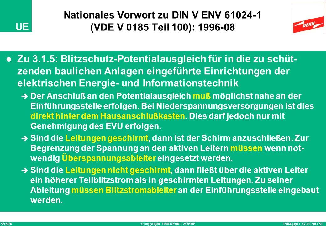 Nationales Vorwort zu DIN V ENV 61024-1 (VDE V 0185 Teil 100): 1996-08