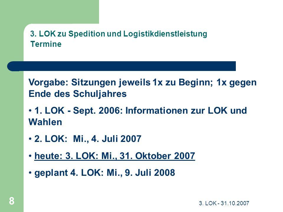 3. LOK zu Spedition und Logistikdienstleistung Termine