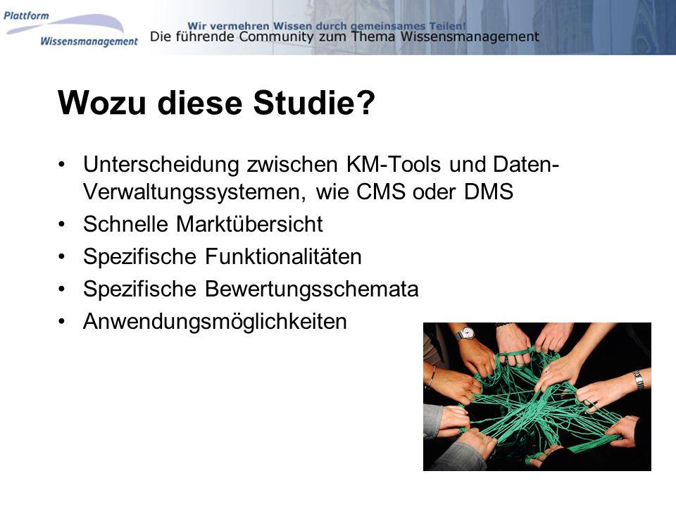Wozu diese Studie Unterscheidung zwischen KM-Tools und Daten-Verwaltungssystemen, wie CMS oder DMS.
