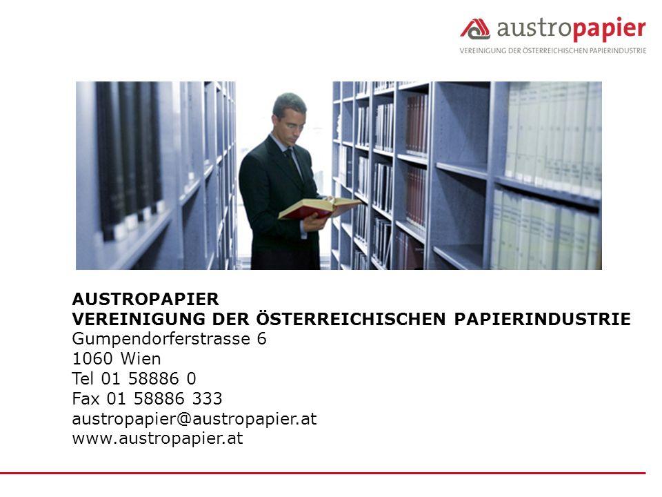 AUSTROPAPIER VEREINIGUNG DER ÖSTERREICHISCHEN PAPIERINDUSTRIE. Gumpendorferstrasse 6. 1060 Wien. Tel 01 58886 0.