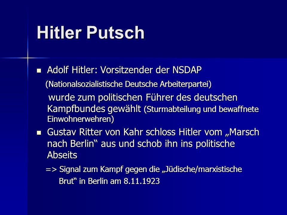 Hitler Putsch Adolf Hitler: Vorsitzender der NSDAP