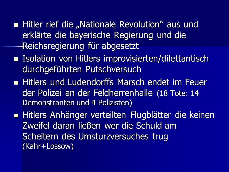 """Hitler rief die """"Nationale Revolution aus und erklärte die bayerische Regierung und die Reichsregierung für abgesetzt"""