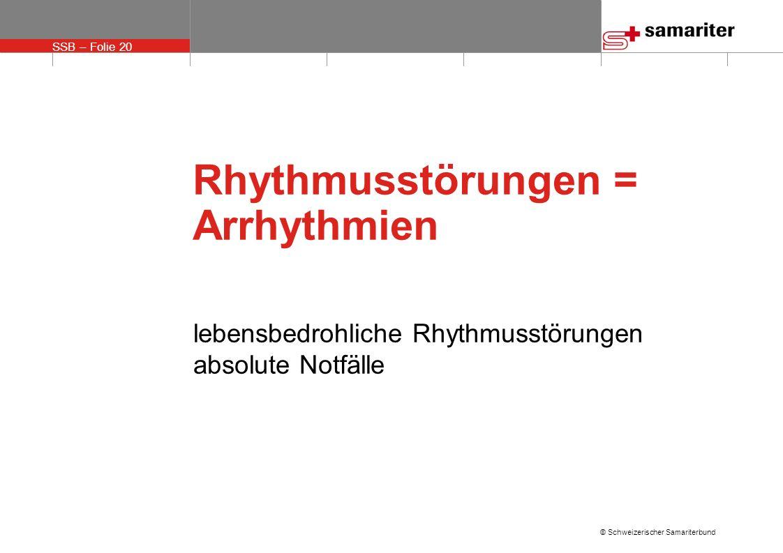 Rhythmusstörungen = Arrhythmien