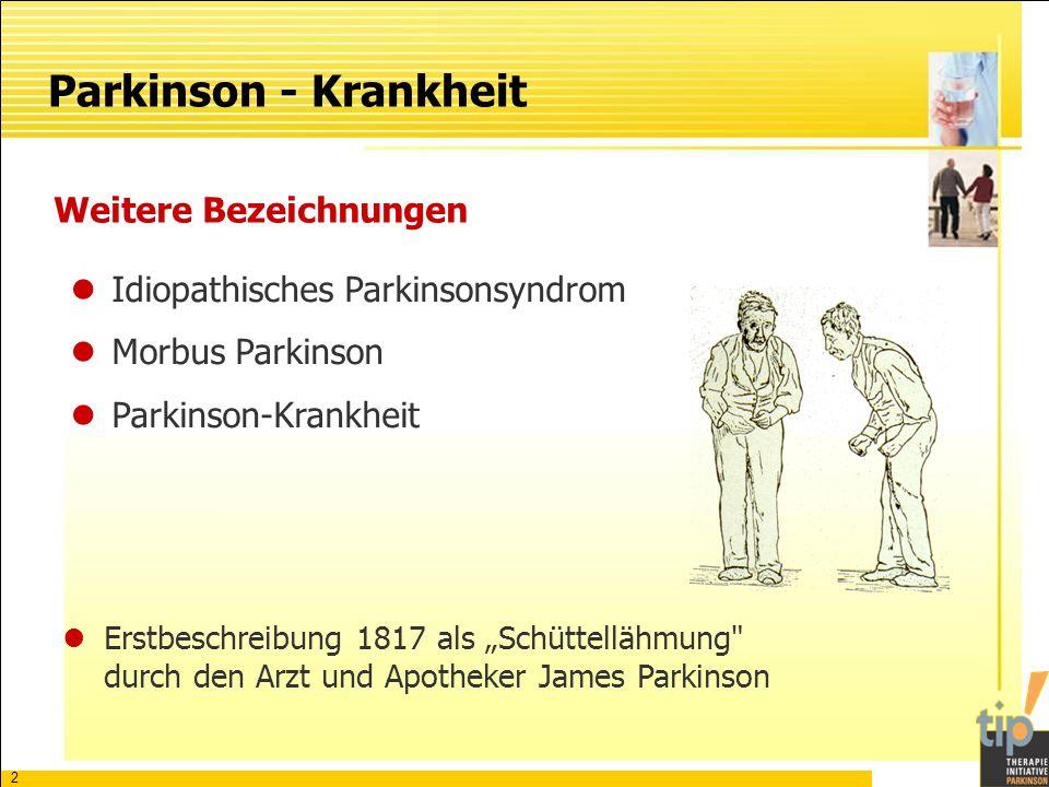 Parkinson - Krankheit Weitere Bezeichnungen
