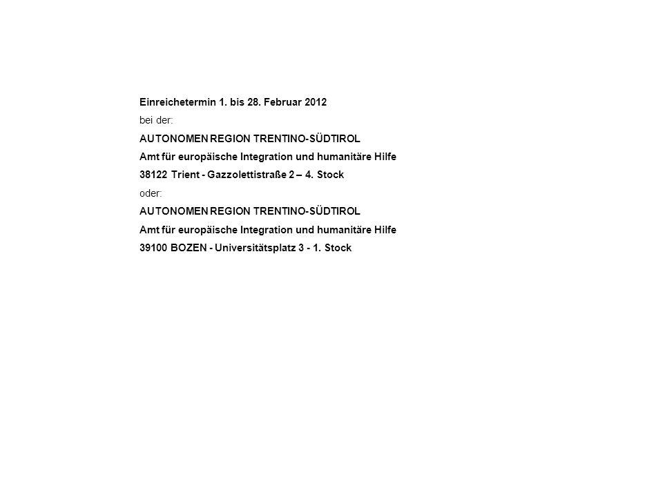 Einreichetermin 1. bis 28. Februar 2012