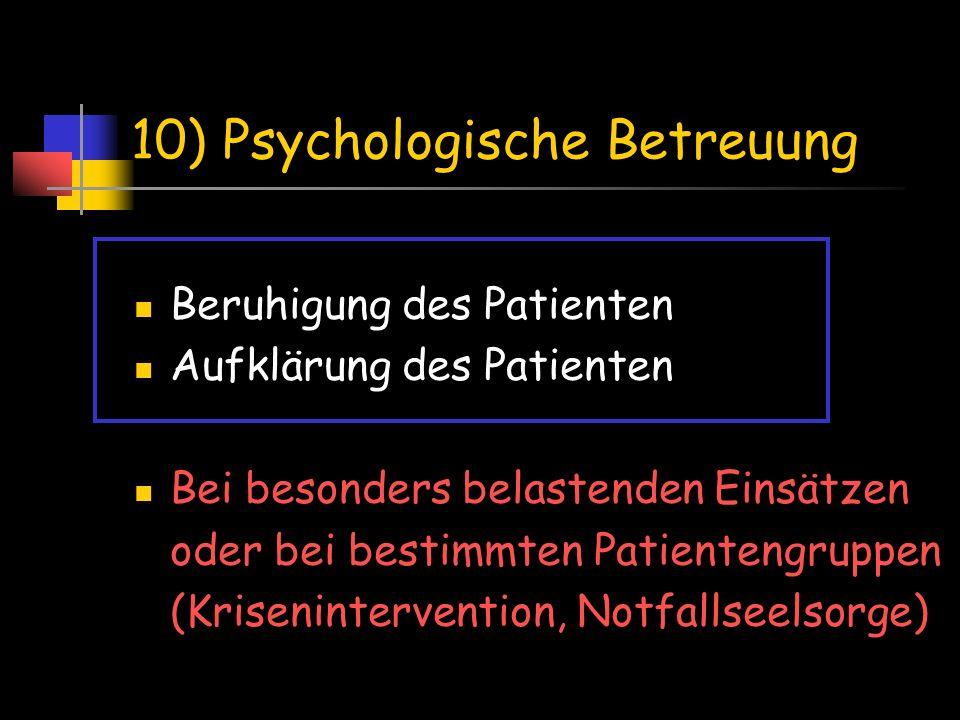 10) Psychologische Betreuung