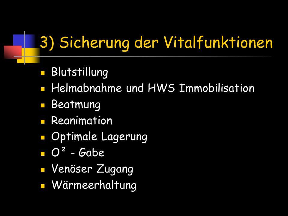 3) Sicherung der Vitalfunktionen