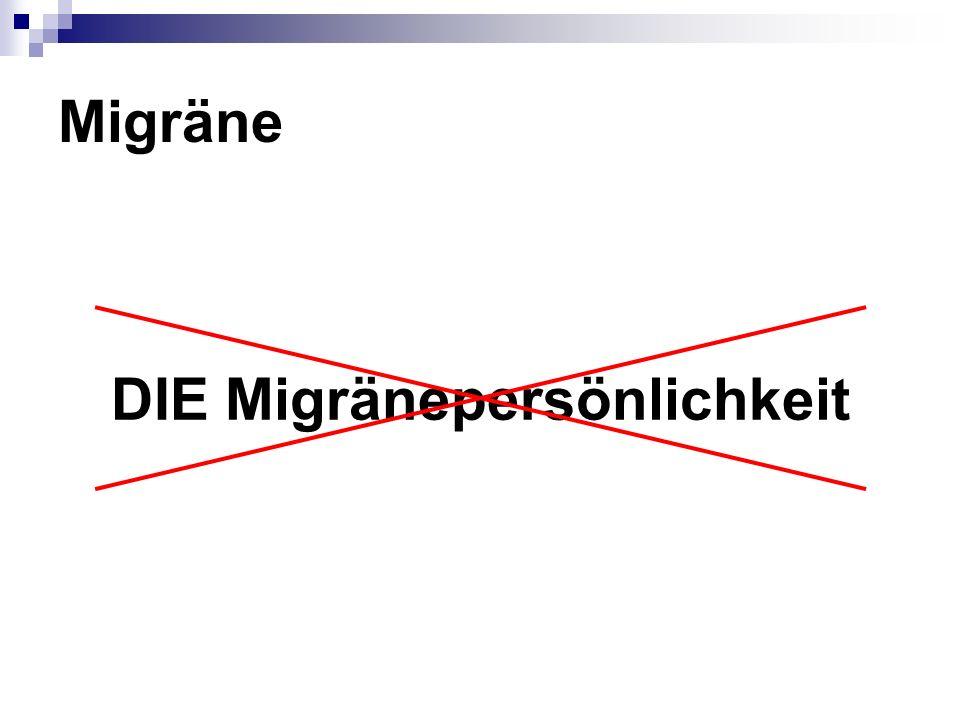 DIE Migränepersönlichkeit