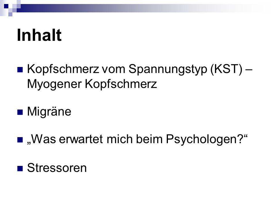 Inhalt Kopfschmerz vom Spannungstyp (KST) – Myogener Kopfschmerz